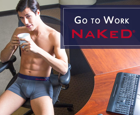 Go to work Naked
