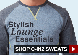 Stylish Lounge Essentials. Shop C-IN2 Sweats.